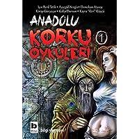 Anadolu Korku Öyküleri / 1