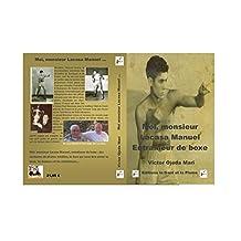 Biographie - Moi monsieur Lacasa, entraineur de boxe (French Edition)