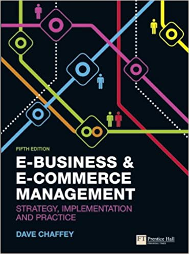 E business and e commerce management strategy implementation and e business and e commerce management strategy implementation and practice amazon dave chaffey 8601300177083 books fandeluxe Choice Image