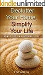 Declutter Your Home, Simplify Your Li...