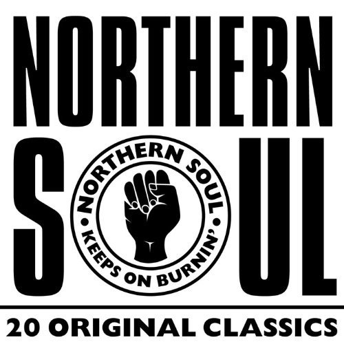 Northern Garden Collection - Northern Soul: 20 Original Classics /  Various Artists