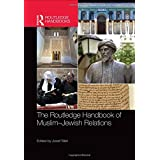 The Routledge Handbook of Muslim-Jewish Relations