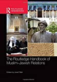 The Routledge Handbook of Muslim-Jewish Relations (Routledge Handbooks in Religion)