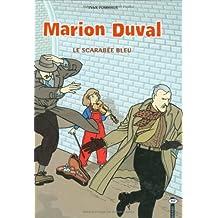 MARION DUVAL T01 : LE SCARABE BLEU (N.E.)