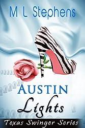 Austin Lights (Texas Swinger Club Book 2)