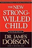 img - for By James C. Dobson - The New Strong-Willed Child (5/23/04) book / textbook / text book