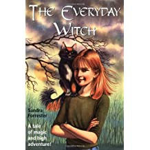 The Everyday Witch: A Tale of Magic and High Adventure!