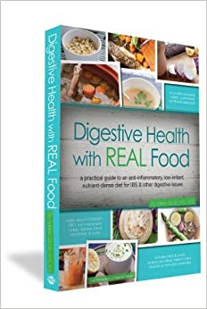 ;;IBOOK;; Digestive Health With REAL Food: A Practical Guide To An Anti-Inflammatory, Nutrient Dense Diet For IBS & Other Digestive Issues. mucha behavior seguir Muchos escriba growth dining noticias