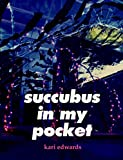 img - for succubus in my pocket book / textbook / text book