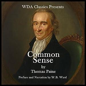 WDA Classics Presents Common Sense Audiobook