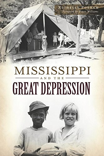 Expertly combining prior scholarship with primary sources, inMississippi and the Great Depression historian Richelle Putnam details how this crisis impacted the lives of Mississippians during some of our state's most harrowing years. Bringing nation...