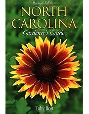 North Carolina Gardeners Guide, Revised Edition