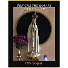 Praying the Rosary Step-by-Step
