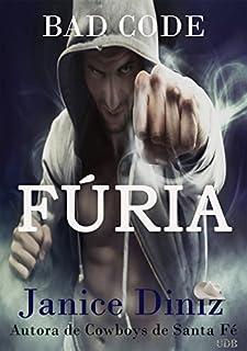 Fúria (Bad Code - Cowboys do Futuro Livro 2)