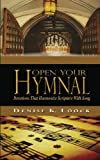 Open Your Hymnal, Denise K. Loock, 0982206577