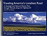 Traveling America's Loneliest Road: A Geologic and Natural History Tour through Nevada along U.S. Hi