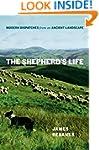 The Shepherd's Life: Modern Dispatche...