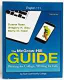 img - for The McGraw-Hill Guide: Writing for College, Writing for Life & Connect Online Access Card book / textbook / text book