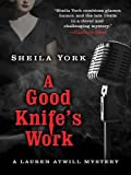 A Good Knife's Work, Sheila York, 1594148414