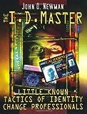 The I. D. Master, John Q. Newman, 1559502290