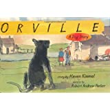 Orville: A Dog Story (Bccb Blue Ribbon Fiction Books (Awards))
