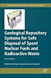 img - for Geological Repository Systems for Safe Disposal of Spent Nuclear Fuels and Radioactive Waste, Second Edition (Woodhead Publishing Series in Energy) book / textbook / text book
