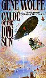 Calde of the Long Sun: The Third Volume of the Book of the Long Song (Book of the Long Sun)