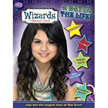 Wizards of Waverly Place: A Day in the Life [With Stickers and Mini-Posters and Press-Outs]