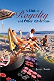 A Link to Royalty and Other Reflections, John Sbaiti, 1462034152