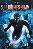 The Superhero's Summit (The Superhero's Son) (Volume 3)
