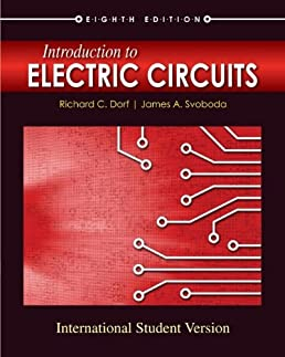 introduction to electric circuits james a svoboda richard c dorfintroduction to electric circuits james a svoboda richard c dorf 9780470553022 amazon com books