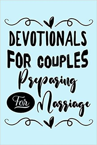 Devotionals For Couples Preparing For Marriage: Blank Prayer