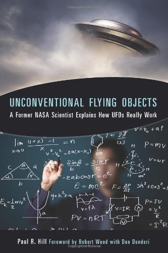 (Unconventional Flying Objects: A Former NASA Scientist Explains How UFOs Really Work)