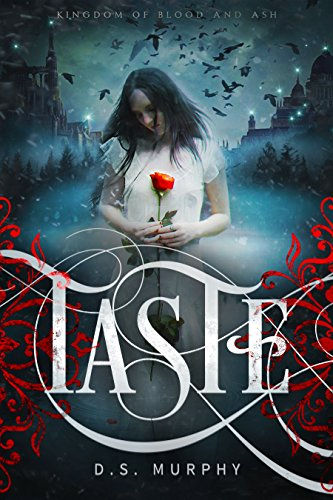 Vampire Magic 1 : TASTE - Kingdom of Blood and Ash by [Murphy, D.S.]