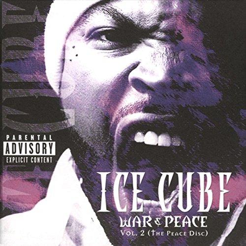 War & Peace Vol. 2 (The Peace Disc) [Explicit] (Ice Cube War & Peace Vol 2)
