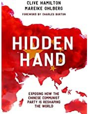 Hidden Hand: How the Communist Party of China is Reshaping the World