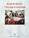 img - for Beyond the Rhetoric: A New Look at Localization book / textbook / text book