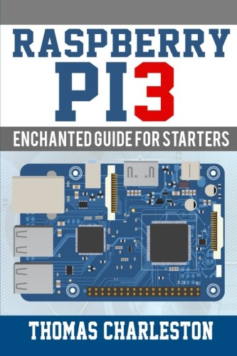 Price comparison product image Raspberry Pi3: Enchanted Guide For Starters
