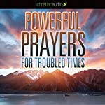 Powerful Prayers for Troubled Times: Praying for the Country We Love   Stormie Omartian