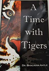 A Time with Tigers