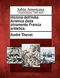 Historia Dell'india America Detta Altramente Francia Antartica, Andre Thevet, 1275819796