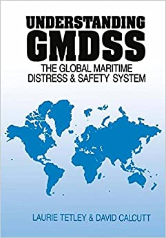 Understanding GMDSS: The Global Maritime Distress and Safety System