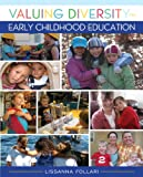 Valuing Diversity in Early Childhood Education, Loose-Leaf Version, Lissanna Follari, 0133849775