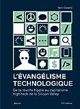 L'évangélisme technologique : De la révolte hippie au capitalisme high-tech de la Silicon Valley