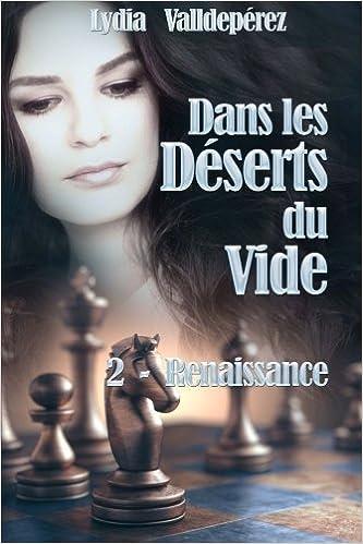 Dans les Deserts du Vide: Livre 2 - Renaissance