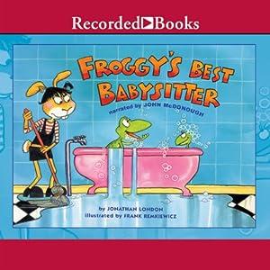 Froggy's Best Babysitter Audiobook