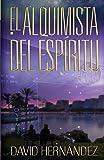 El Alquimista del Esp?ritu (Spanish Edition) by Davy Hernandez (2015-06-24)