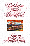 Love in Another Town by Barbara Taylor Bradford front cover