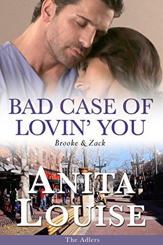 Bad Case of Lovin' You: Brooke & Zack (The Adlers Book 2)