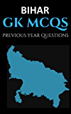 Bihar GK 1000 One liner and 200+ MCQ's: Important for BPSC/BSSC/BTET/BIHAR POLICE/All BIHAR Competitive and Teaching exams (Hindi Edition)